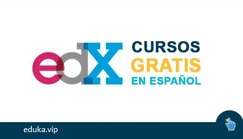 100 Cursos Gratuitos Edx Online y en Español